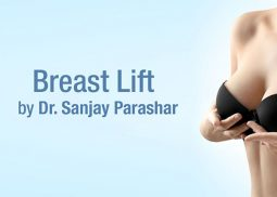 Breast Lift Surgery Dubai - By Dr Sanjay Parashar