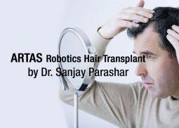 Robotic Hair Transplant Dubai - By Dr Sanjay Parashar