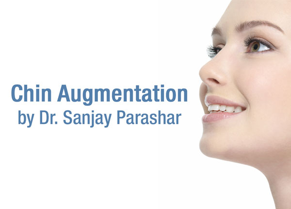 Chin Augmentation Dubai - By Dr Sanjay Parashar