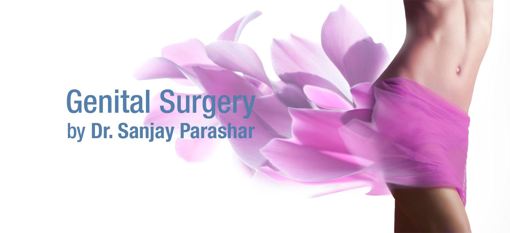 Genital Reconstruction Surgery Dubai - By Dr Sanjay Parashar